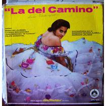 Bolero, Maria De Lourdes, Juan Mendoza, La Del Camino, Lp12´