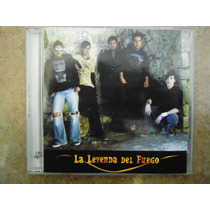 La Leyenda Del Fuego Cd Homonimo Rock Alternativo Mexicano