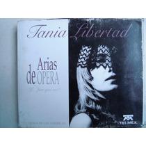 Tania Libertad Cd Arias De Opera Seminuevo Sin Tocar