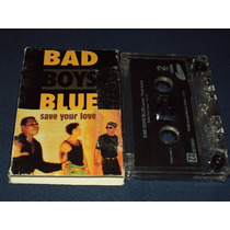 Bad Boys Blue Cassette Single Save Your Love Mix Fn4