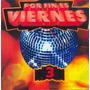 Por Fin Es Viernes Vol. 3 Musica Disco-80s-discoteche-nu