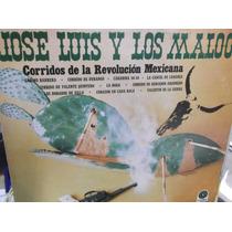 Jose Luis Y Los Maloos Corridos De La Revolucion Lp