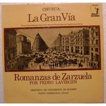 Romanzas De Zarzuela La Gran Via 1 Disco Lp Vinilo