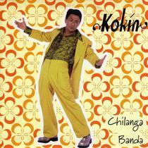 Cd Kokin Chilanga Banda Rarisimo De Coleccion Solo Para Fans