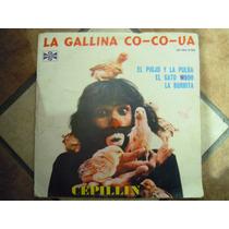 Cepillin Lp La Gallina Co-co-ua