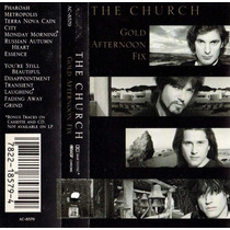 The Church Gold Afternoon Fix Cassette Made In U.s.a. 1990