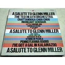 Disco Lp Ted Heath Su Orquesta Y Coros -musica Glenn Miller