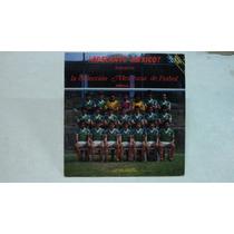 Seleccion Mexicana De Futbol 1986 Lp Semi Nuevo Con Letras