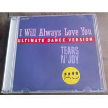 Tears N Joy I Will Always Love You Cd Single 1993 Fn4