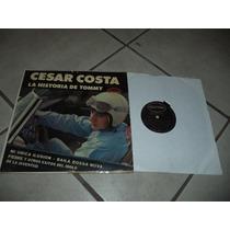 Disco Acetato Cesar Costa La Historia De Tommy