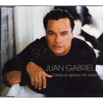 Cd Juan Gabriel Como Te Quiero Mi Amor Cerrado Nuevo Fans