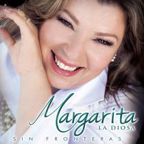Sin Fronteras / Margarita La Diosa / Disco Cd 12 Canciones