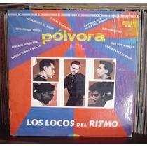 Los Locos Del Ritmo Lp Polvora Rock Mexicano