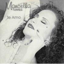 Cd Manoela Torres Te Amo Mega Raro Para Fans Coleccionistas