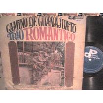 Disco Lp De Acetato Trio Romantico, Camino De Guanajuato