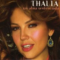 Cd Thalia Un Alma Sentenciada Solo Para Fans Coleccionistas