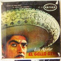 Bolero, Luis Aguilar, El Gallo Giro, Ep 7´, Mdn