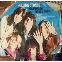Rock Inter, Rolling Stones, Mujeres De Honky Tonk, Lp12´mdn