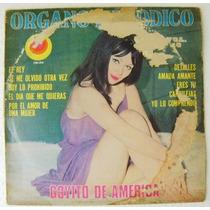 Órgano Melódico / Goyito De América 1 Disco Lp Vinil