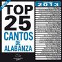 Maranatha Latin Top 25 Cantos De Alabanza Música Cristiana
