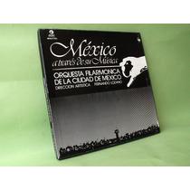 México A Través De Su Música Orquesta Filarmónica Mexico
