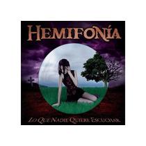 Hemifonía - Lo Que Nadie Quiere Escuchar (jewel Case)