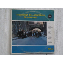 Estudiantina De La Universidad De Guanajuato - Vol. 2