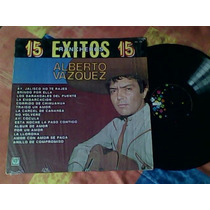 Disco Lp De Acetato Alberto Vazquez 15 Exitos Rancheros