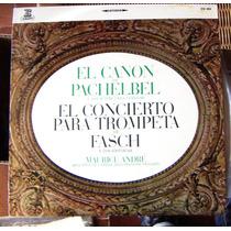 Clásica, Johann Pachelbel, El Concierto Para Trompeta, Lp 12