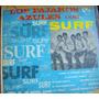 Rock Mexicano, Los Pajaros Azules Con Surf, Lp 12´,