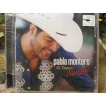 Pablo Montero Mi Tesoro Norteño Piquito De Oro