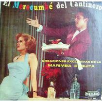 Marimba Cuquita, Hermanos Narvaez, Merecumbé Del Cantinero