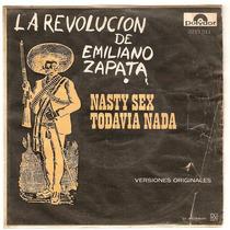 La Revolucion De Emiliano Zapata Ep Nasty Nex Todavia Nada