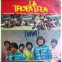 Rock Mexicano, La Tropa Loca, ( ¡ Viva ! ), Lp 12´,