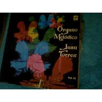 Disco Acetato De Organo Melodico Juan Torres Vol.12