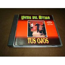Locos Del Ritmo - Cd Album - Tus Ojos Bim