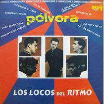 Rock Mexicano, Los Locos Del Ritmo, ( Pólvora), Lp 12´,