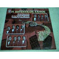 Disco Lp Sonora Santanera - 15 Autenticos Exitos -