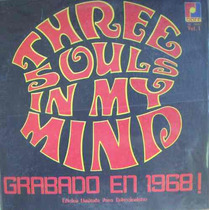 Rock Mex, Three Souls In My Mind, ( Grabado En 1968), Lp 12´
