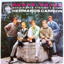 Rock Mexicano, Hermanos Carrion, Rosas Rojas, Ep 7´,