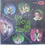 Rock Mexicano, Los Locos Del Ritmo , Ep 7´,