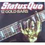 Rock Inter, Status Quo, ( 12 Gold Bars ), Lp 12´,