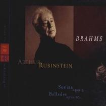 Piano Arthur Rubinstein - Brahms Sonata Op.5 Ballades Cd Bfn