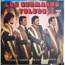 Folclórico G, Los Hermanos Toledo, Penas Y Alegrias, Lp 12´,