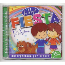 La Mejor Fiesta Para Niños 14 Canciones Cd.sellado. Remate