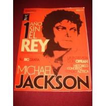 Michael Jackson Revista Mexicana 1 Año Sin El Rey