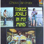 Three Souls In My Mind, ( Chavo De Onda ), Lp 12´,