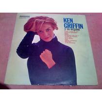 Disco Lp- Ken Griffin Y Su Organo