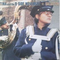 Tina B And The B-side Movement Salvation Cd Importado 1996