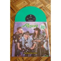 Poison Your Mama Don´t Dance Vinil Verde Con Poster Raro !!